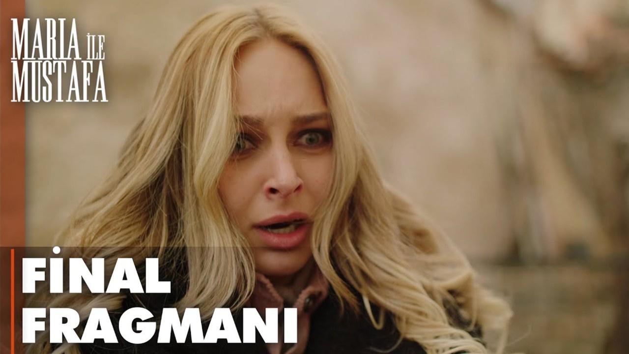 Maria ile Mustafa 17. Final Bölümü Fragmanı izle!