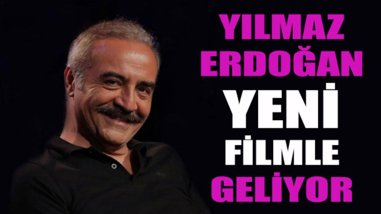 Yılmaz Erdoğan'ın filmi belli oldu!