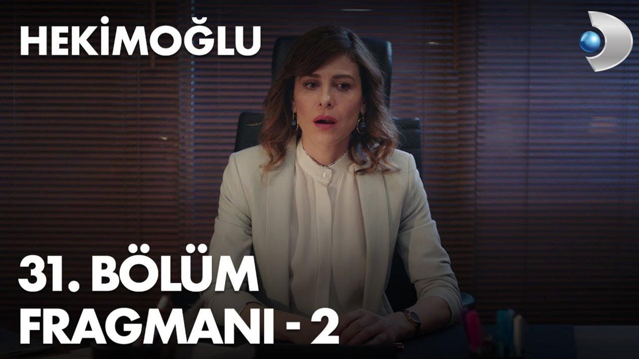 Hekimoğlu dizisi 31. Bölüm 2. Fragmanı izle!