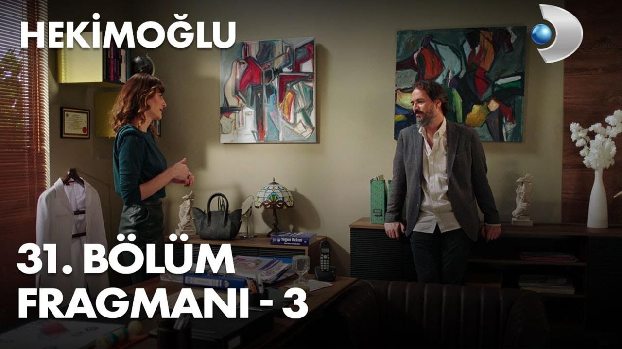 Hekimoğlu dizisi 31. Bölüm 3. Fragmanı yayınlandı!