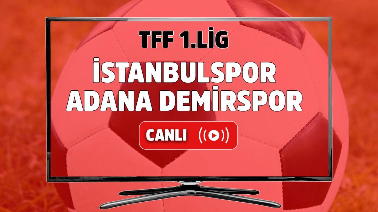 İstanbulspor – Adana Demirspor Canlı