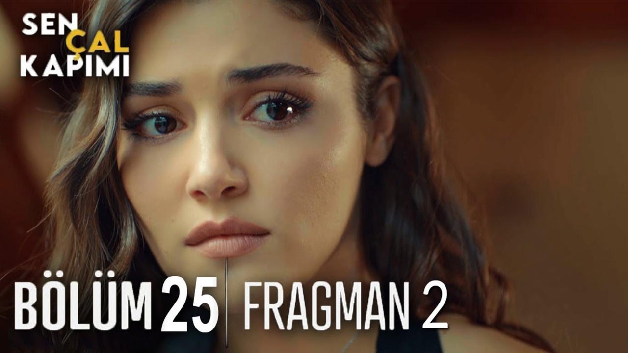 Sen Çal Kapımı dizisi 25. Bölüm 2. Fragmanı izle!
