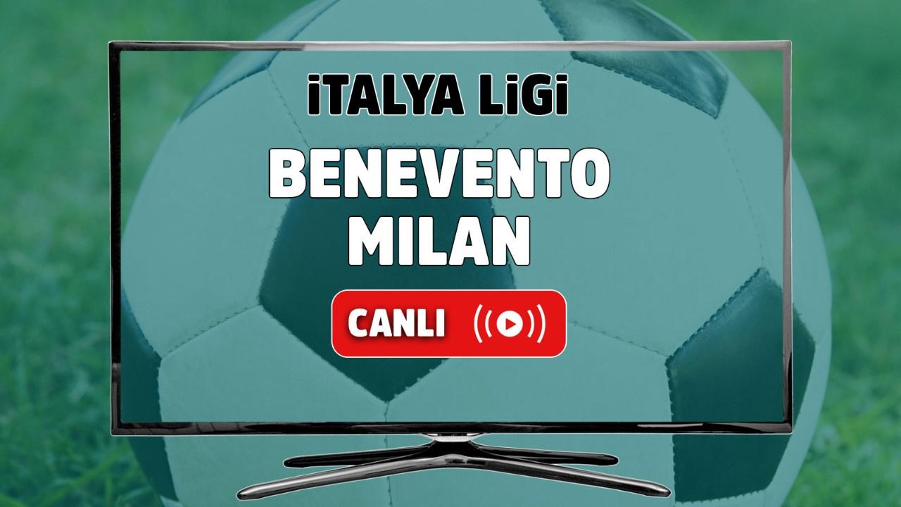 Benevento - Milan Canlı