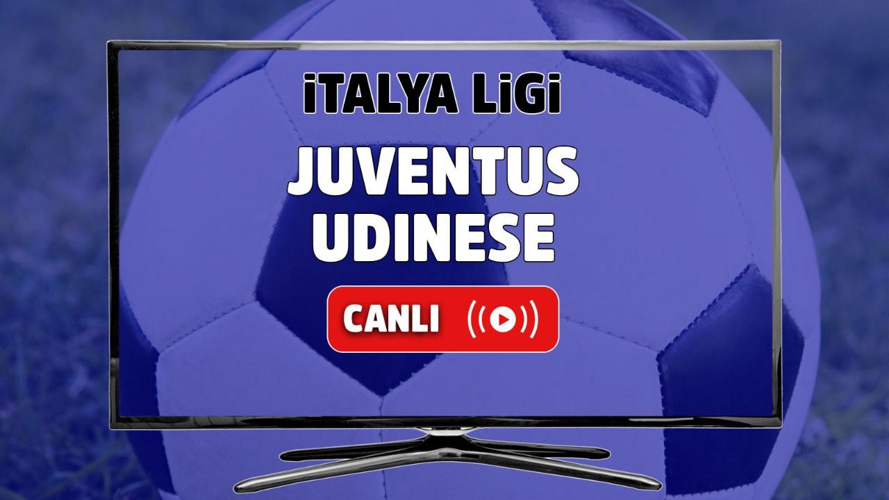Juventus - Udinese Canlı