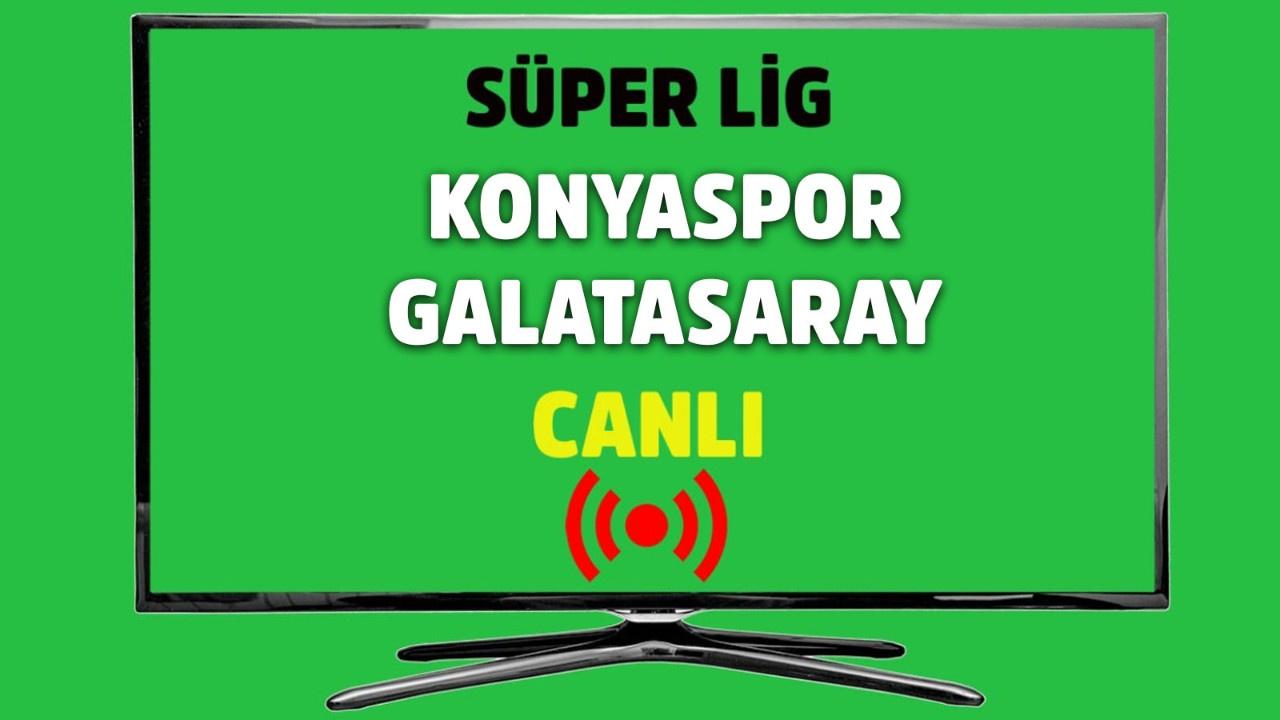 CANLI Konyaspor – Galatasaray