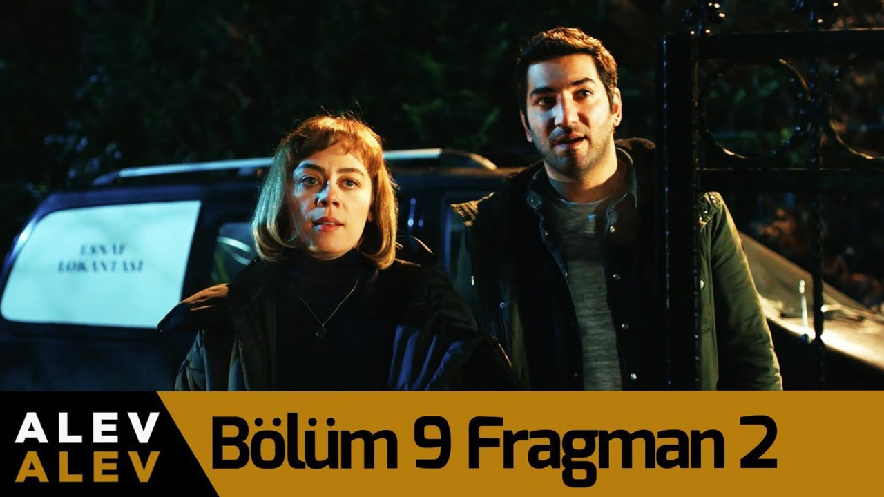 Alev Alev dizisin 9. Bölüm 2. Fragmanı yayınlandı!