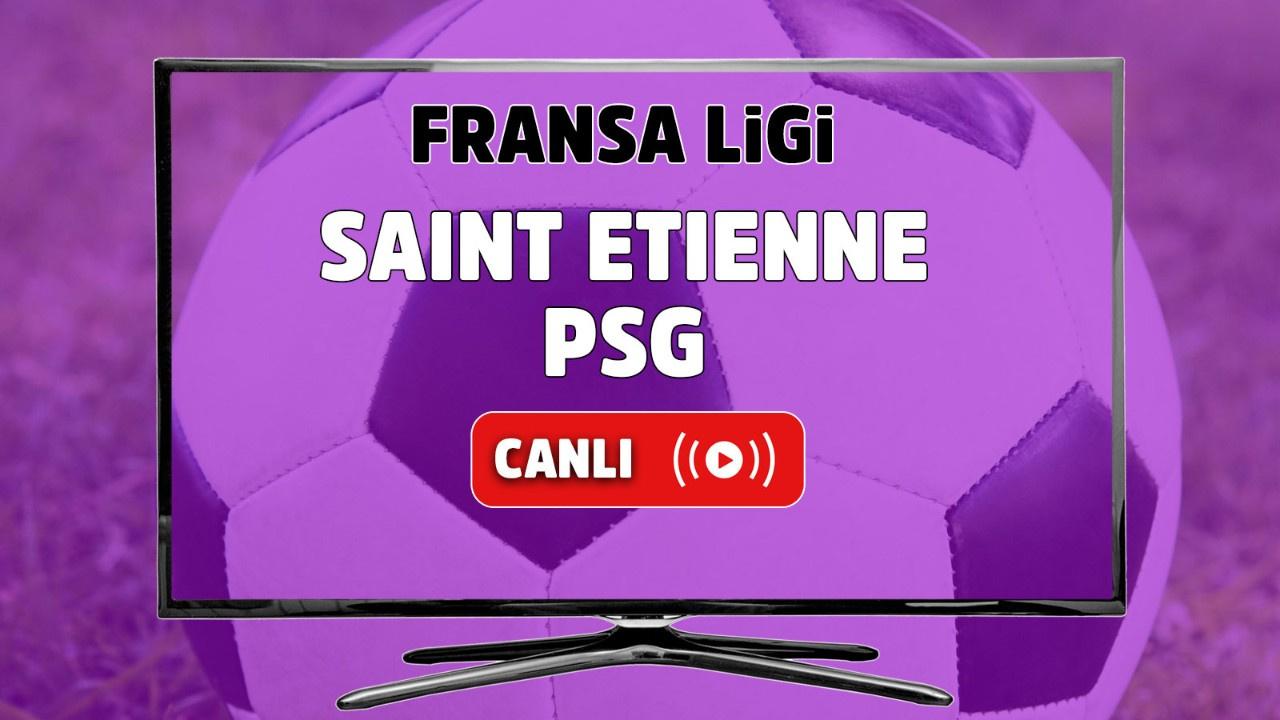 Saint Etienne - PSG Canlı