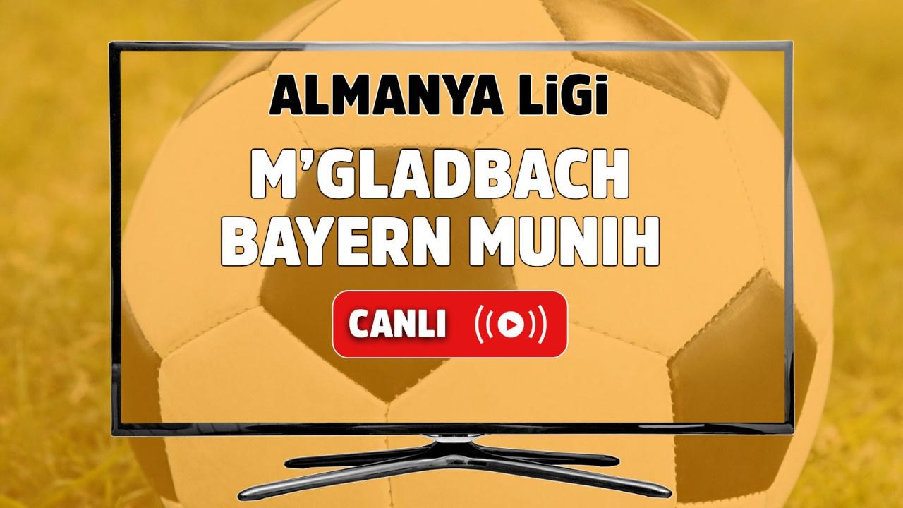 M'gladbach – Bayern Münih Canlı