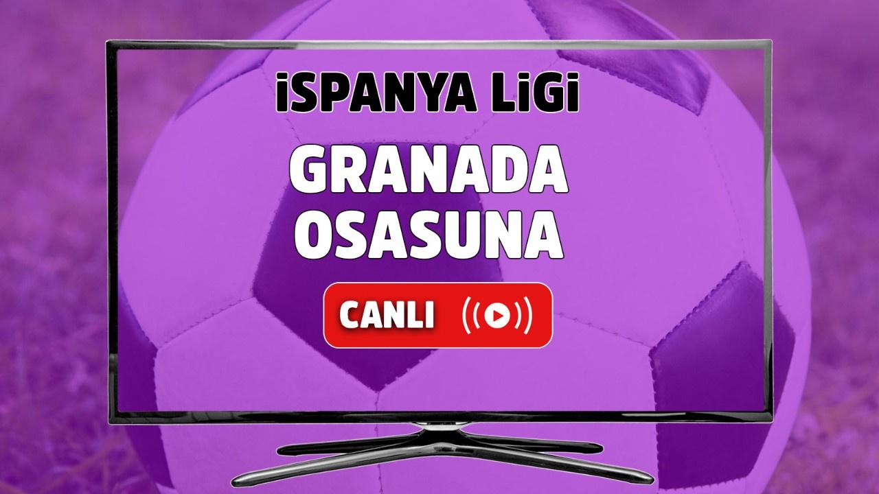 Granada - Osasuna Canlı
