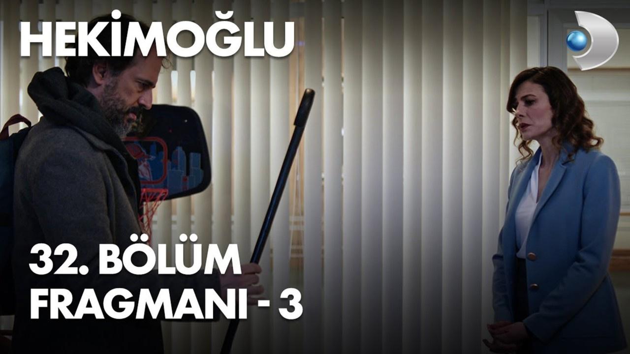 Hekimoğlu dizisi 32. Bölüm 3. Fragmanı yayınlandı!