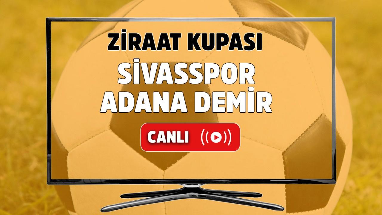 Sivasspor – Adana Demirspor Canlı
