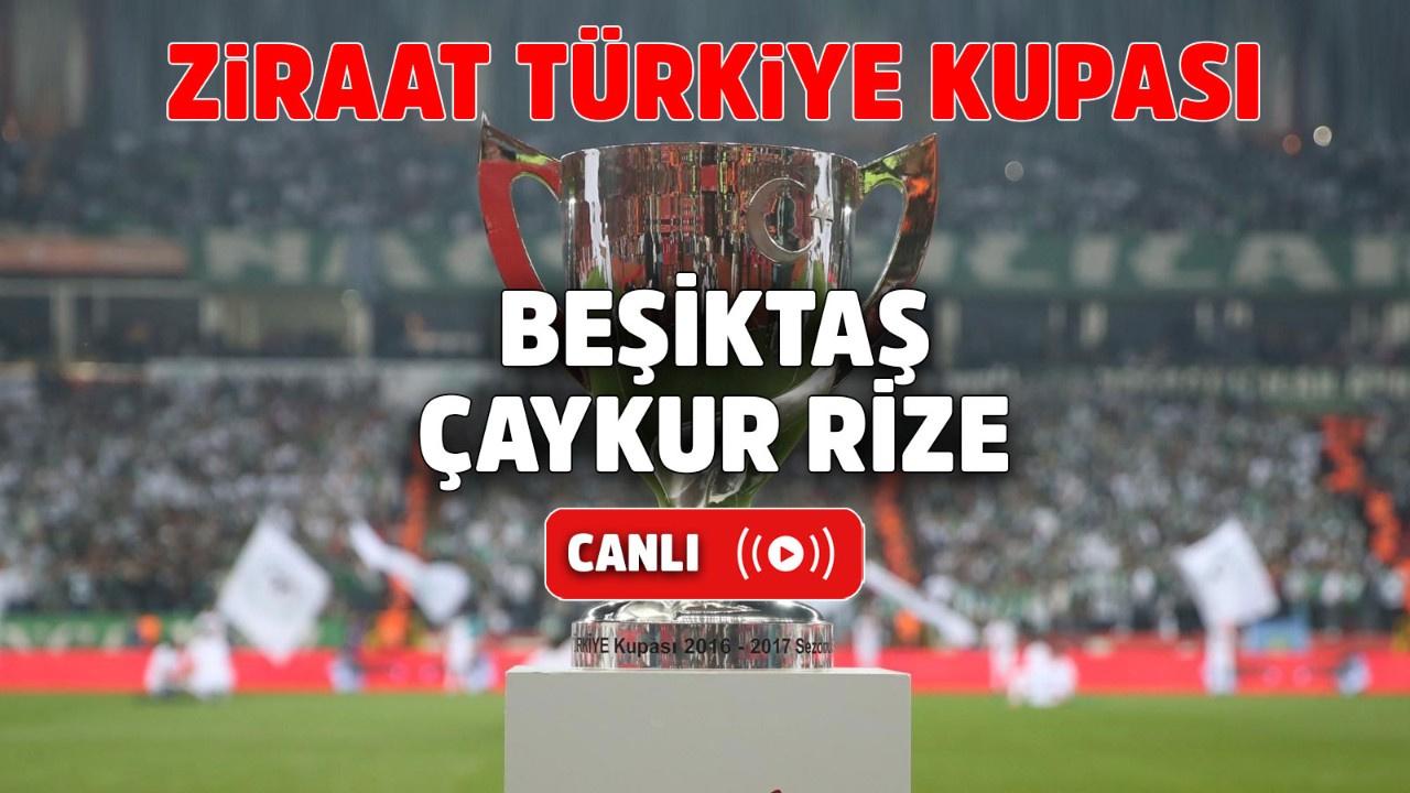 Beşiktaş – Çaykur Rizespor Canlı