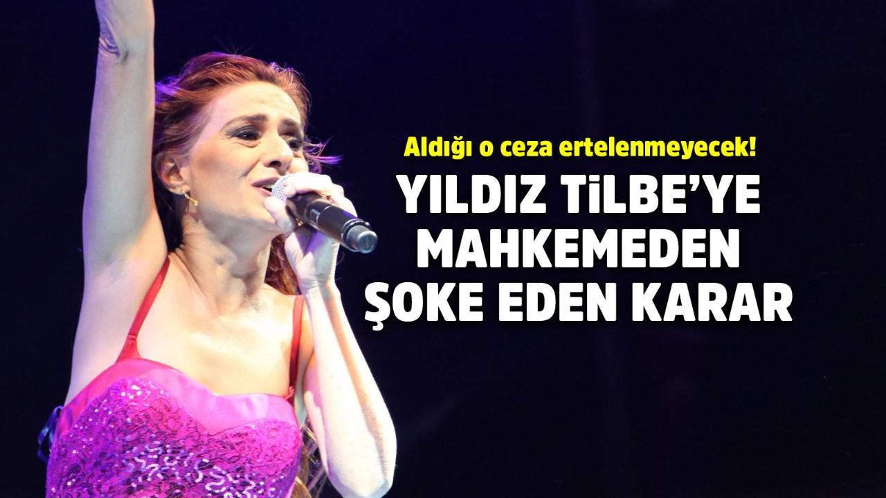Yıldız Tilbe'ye mahkemeden şok!