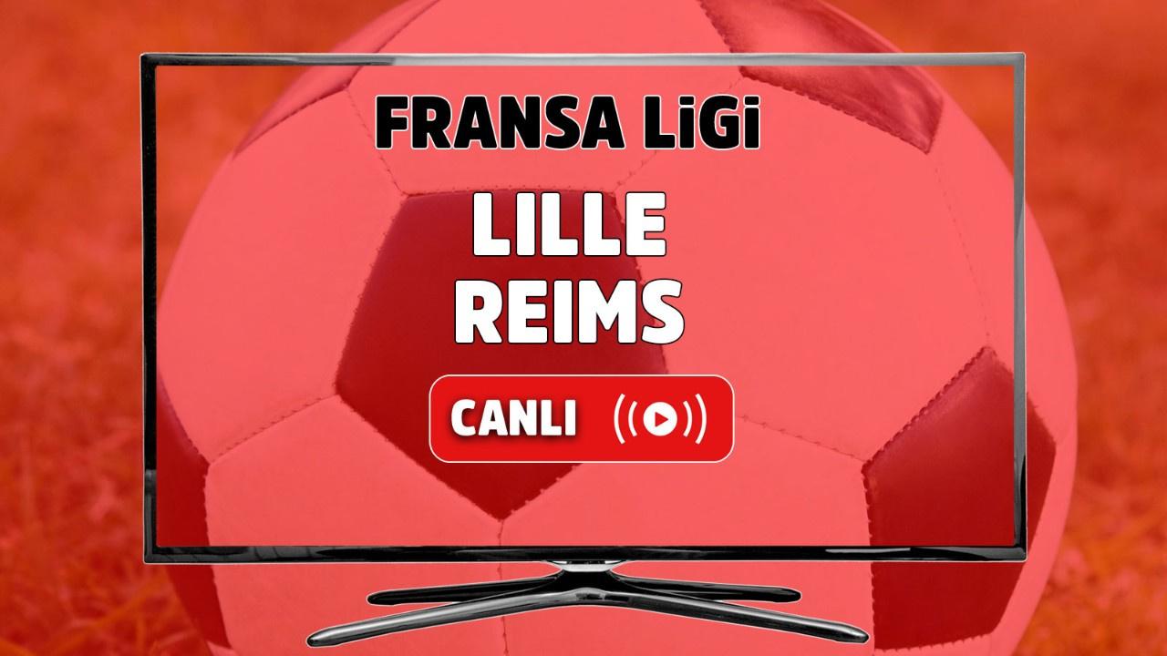 Lille - Reims Canlı