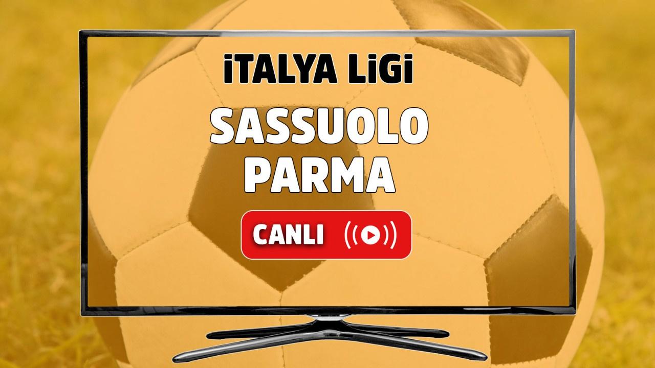 Sassuolo - Parma Canlı