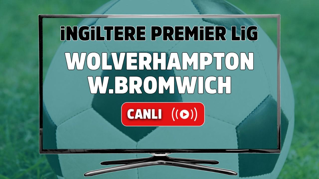 Wolverhampton – West Bromwich Maçı Canlı
