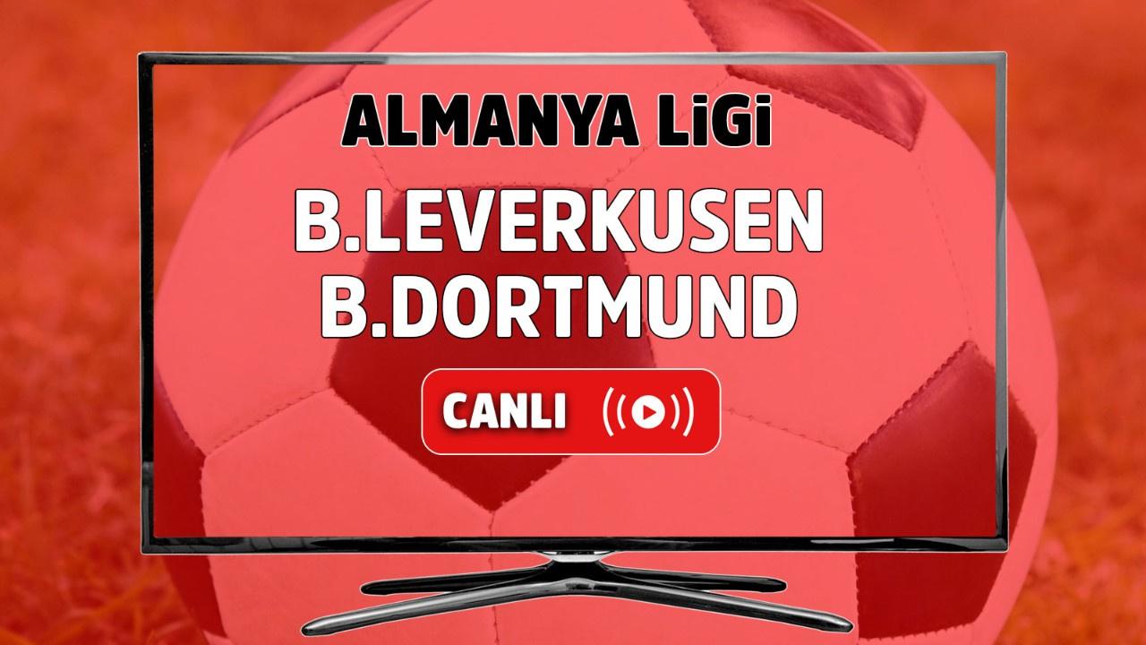 Bayer Leverkusen – Borussia Dortmund Canlı