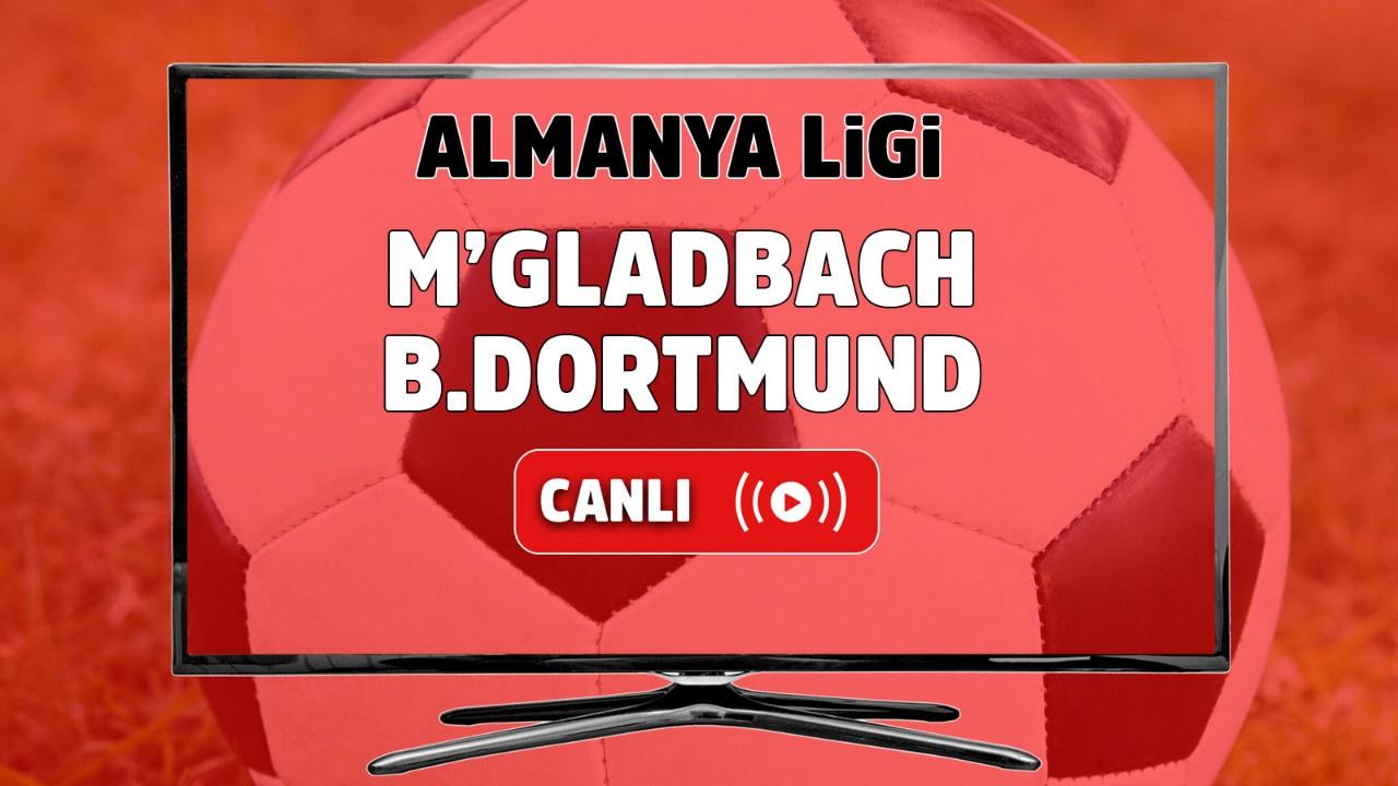 M'gladbach – Borussia Dortmund Canlı