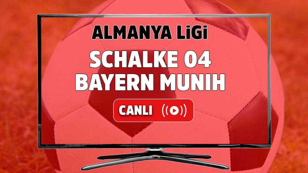 Schalke 04 – Bayern Münih Canlı