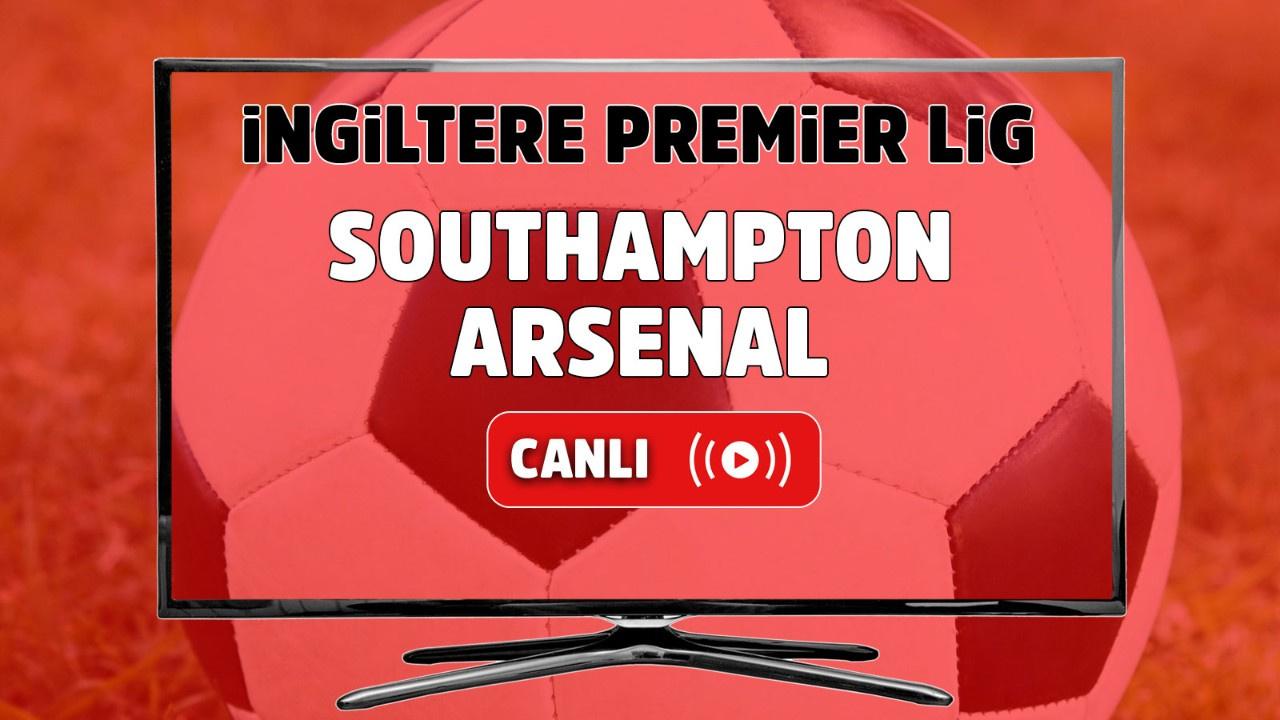 Southampton – Arsenal Maçı Canlı
