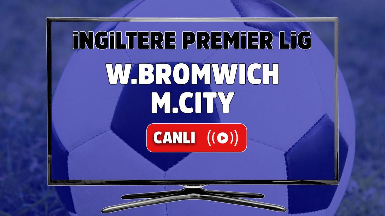 West Bromwich – Manchester City Maçı Canlı