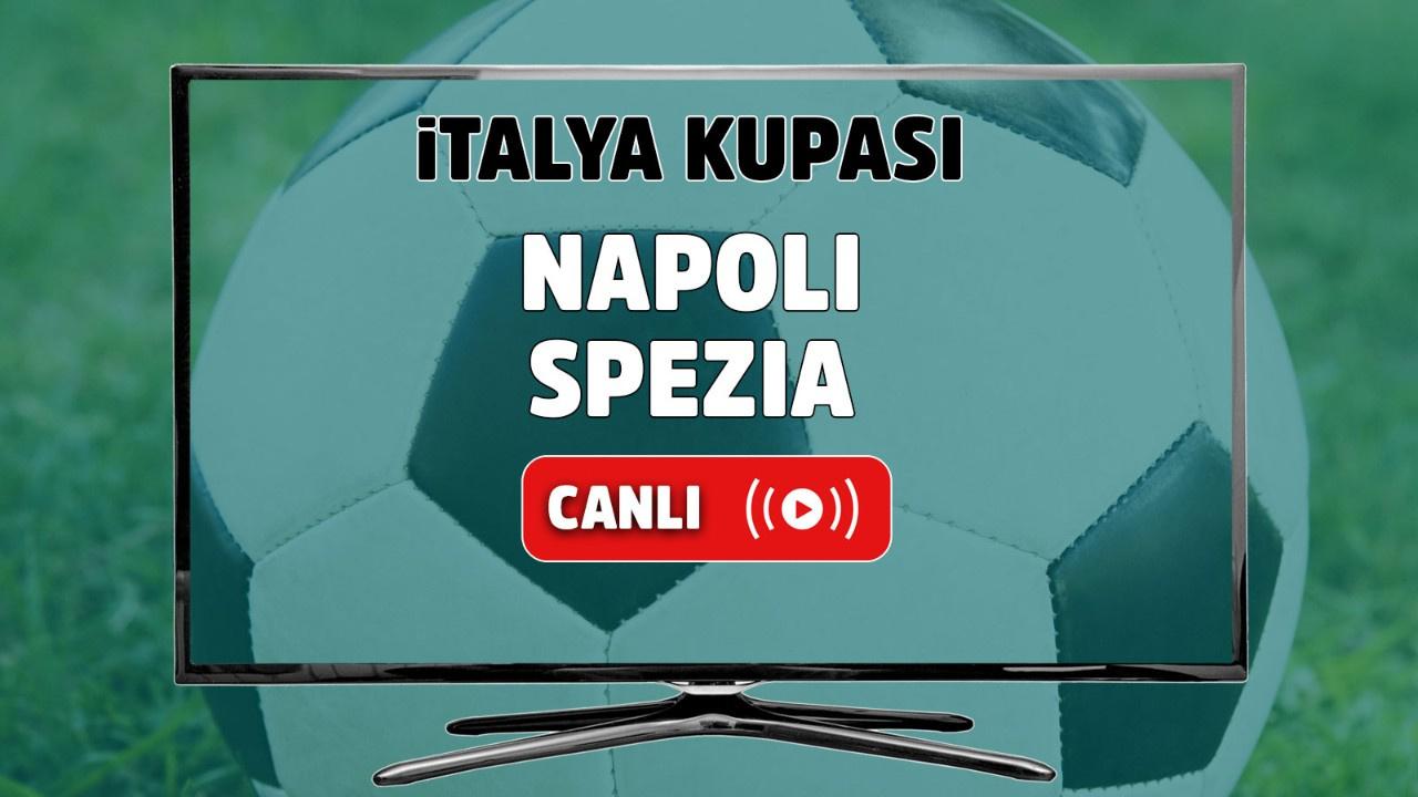 Napoli - Spezia Canlı