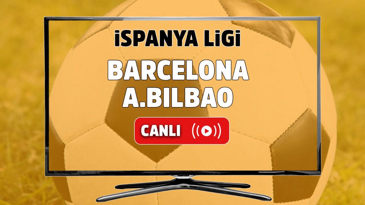 Barcelona - Athletic Bilbao Canlı