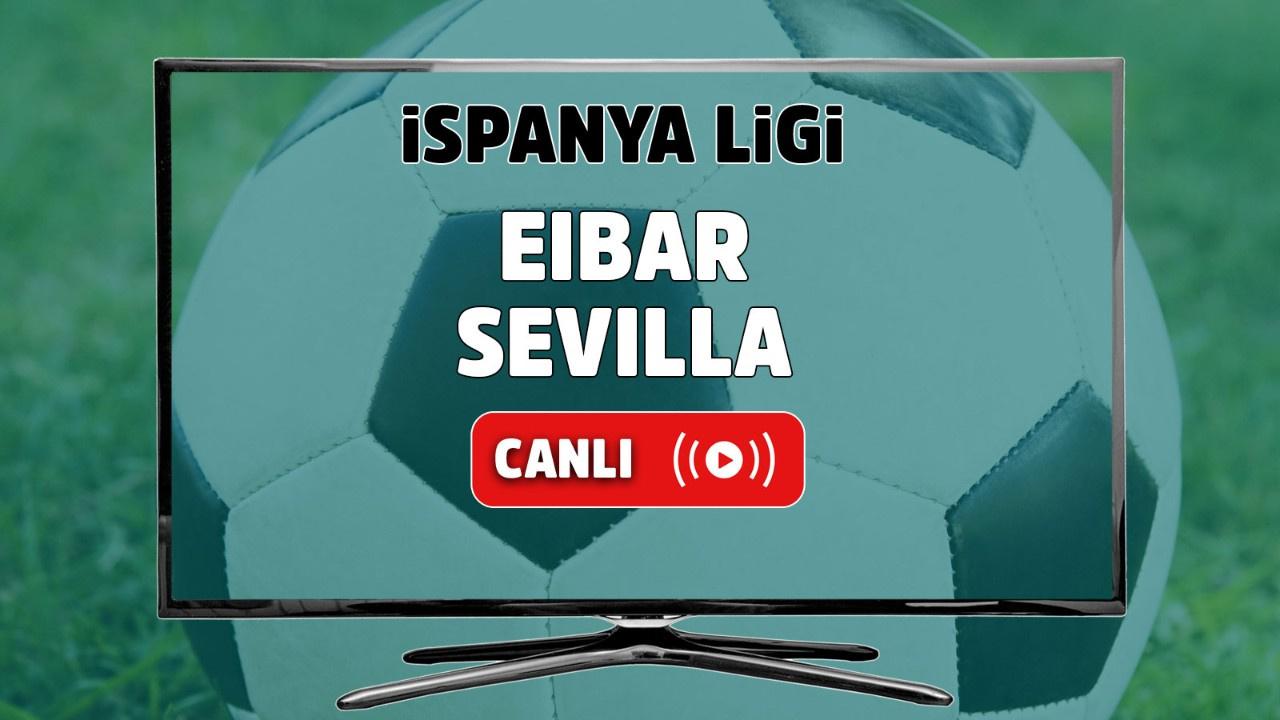 Eibar - Sevilla Canlı