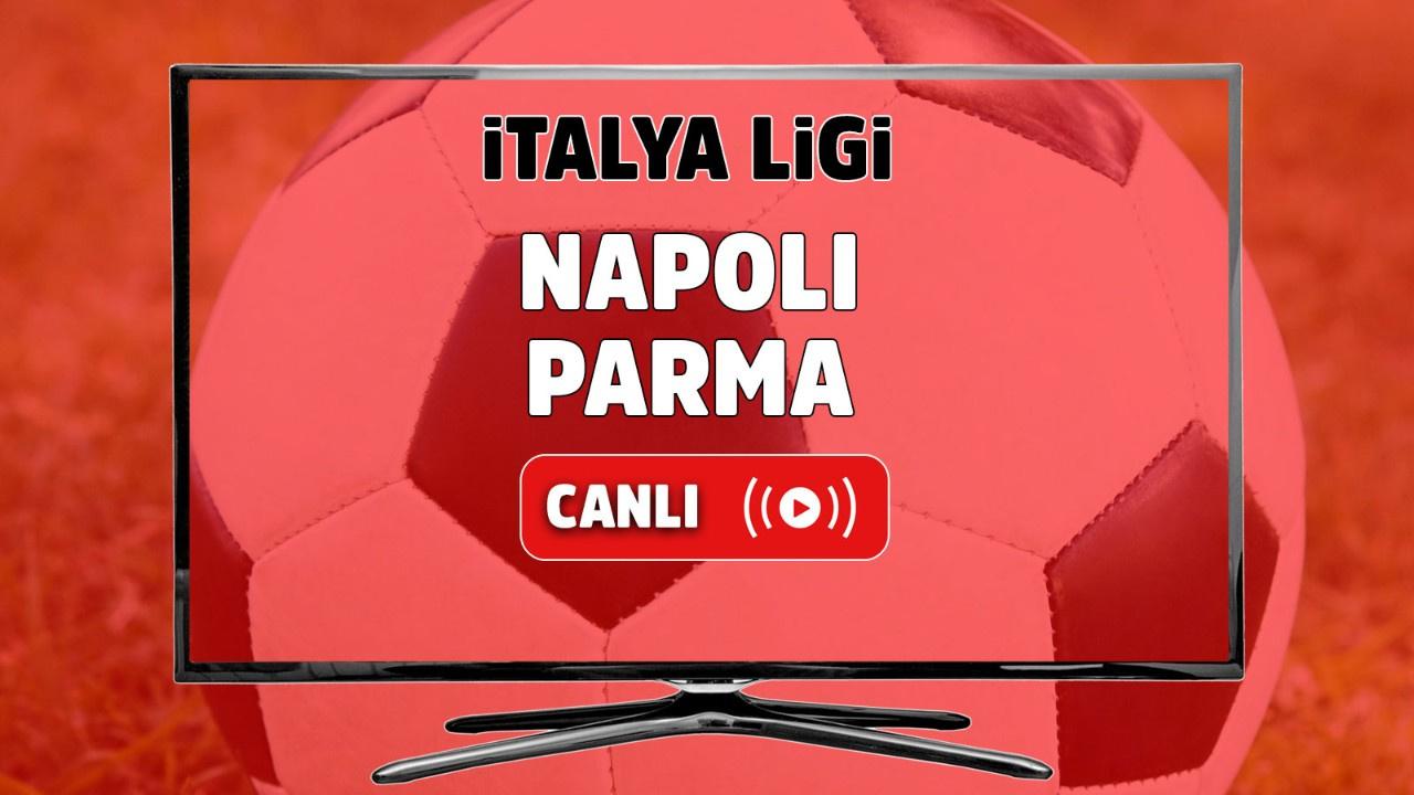Napoli - Parma Canlı