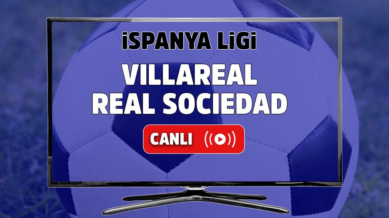 Villareal - Real Sociedad Canlı