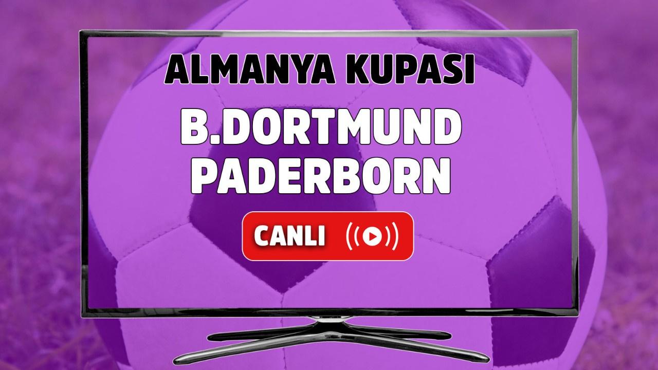 Borussia Dortmund – Paderborn Canlı