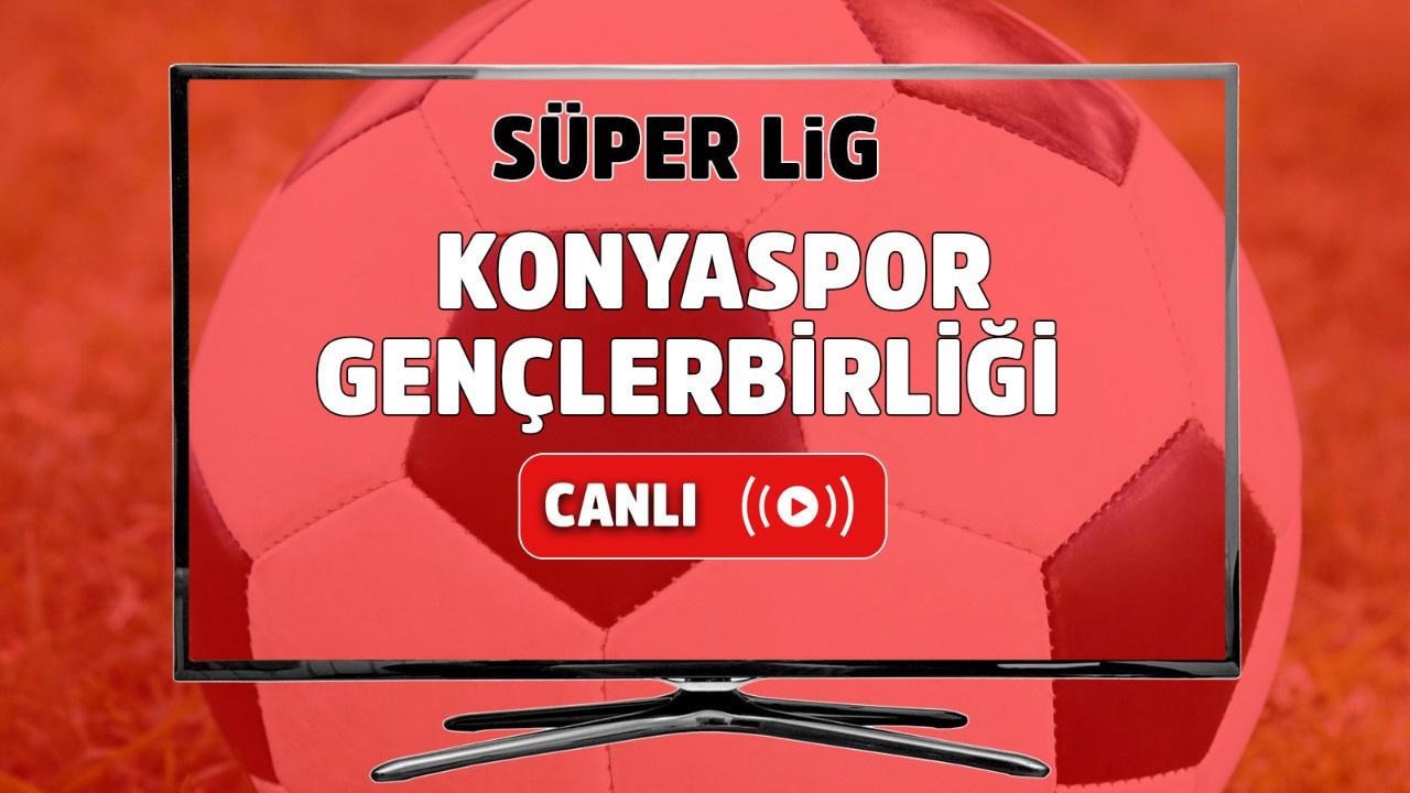 Konyaspor – Gençlerbirliği Canlı