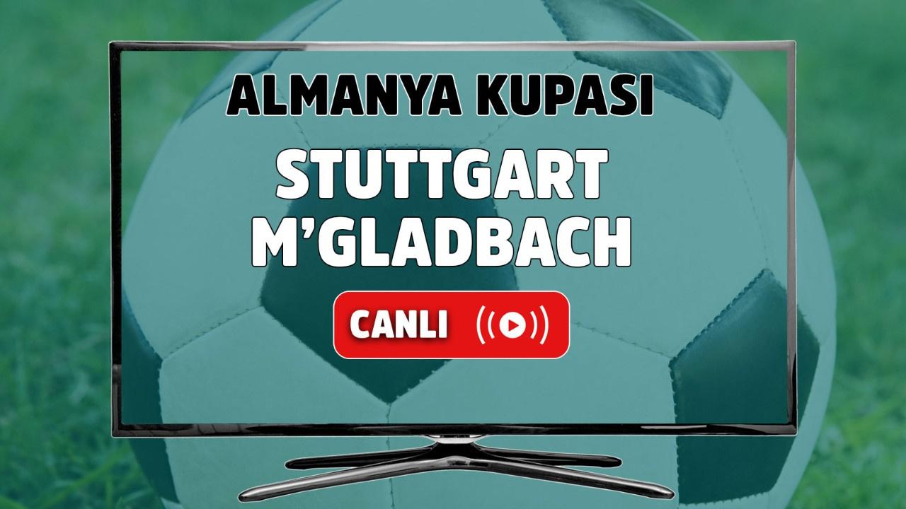 Stuttgart – M'gladbach Canlı