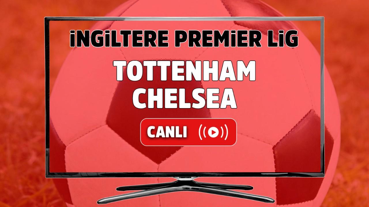 Tottenham – Chelsea Maçı Canlı