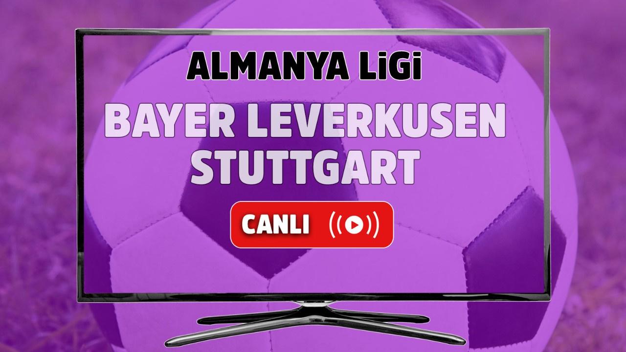 Bayer Leverkusen – Stuttgart Canlı