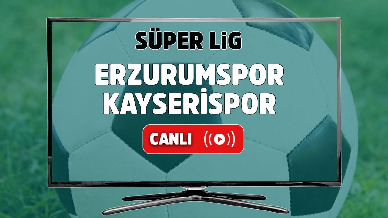 Erzurumspor – Kayserispor Canlı