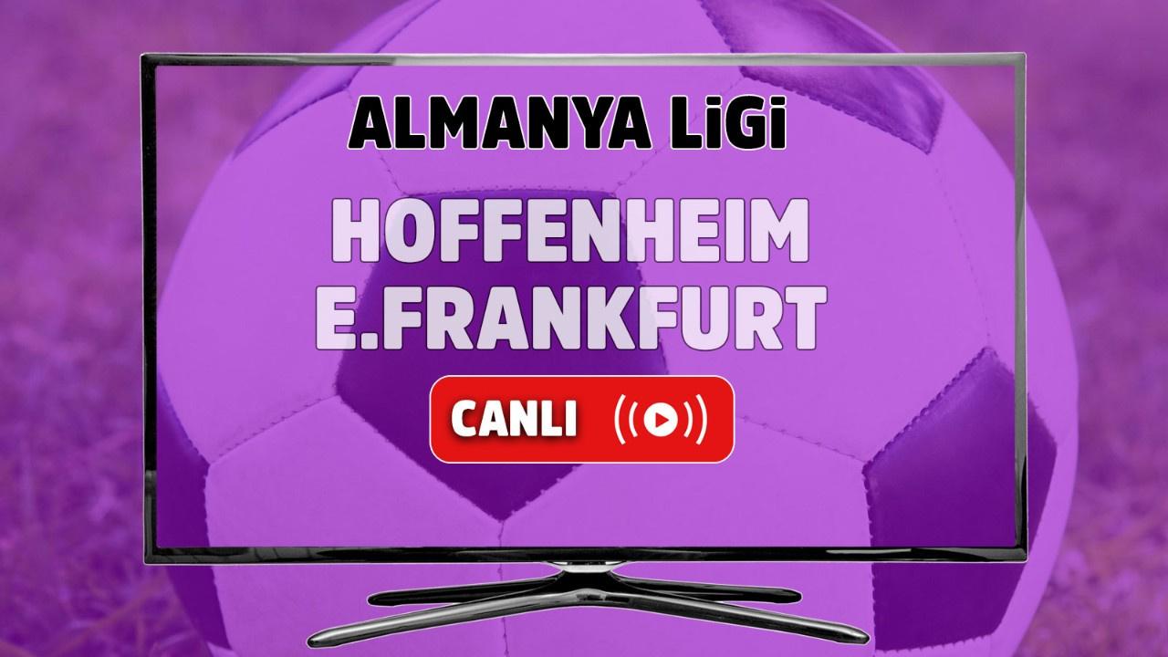 Hoffenheim – E.Frankfurt Canlı