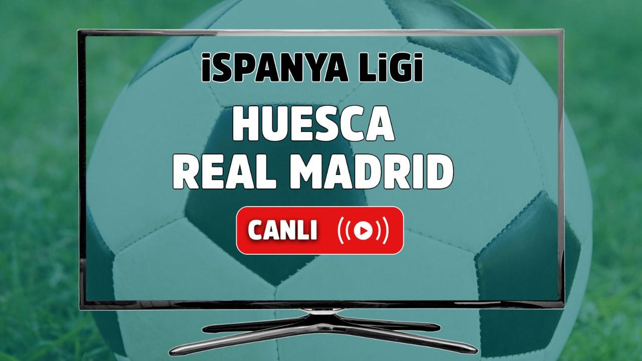 Huesca - Real Madrid Canlı