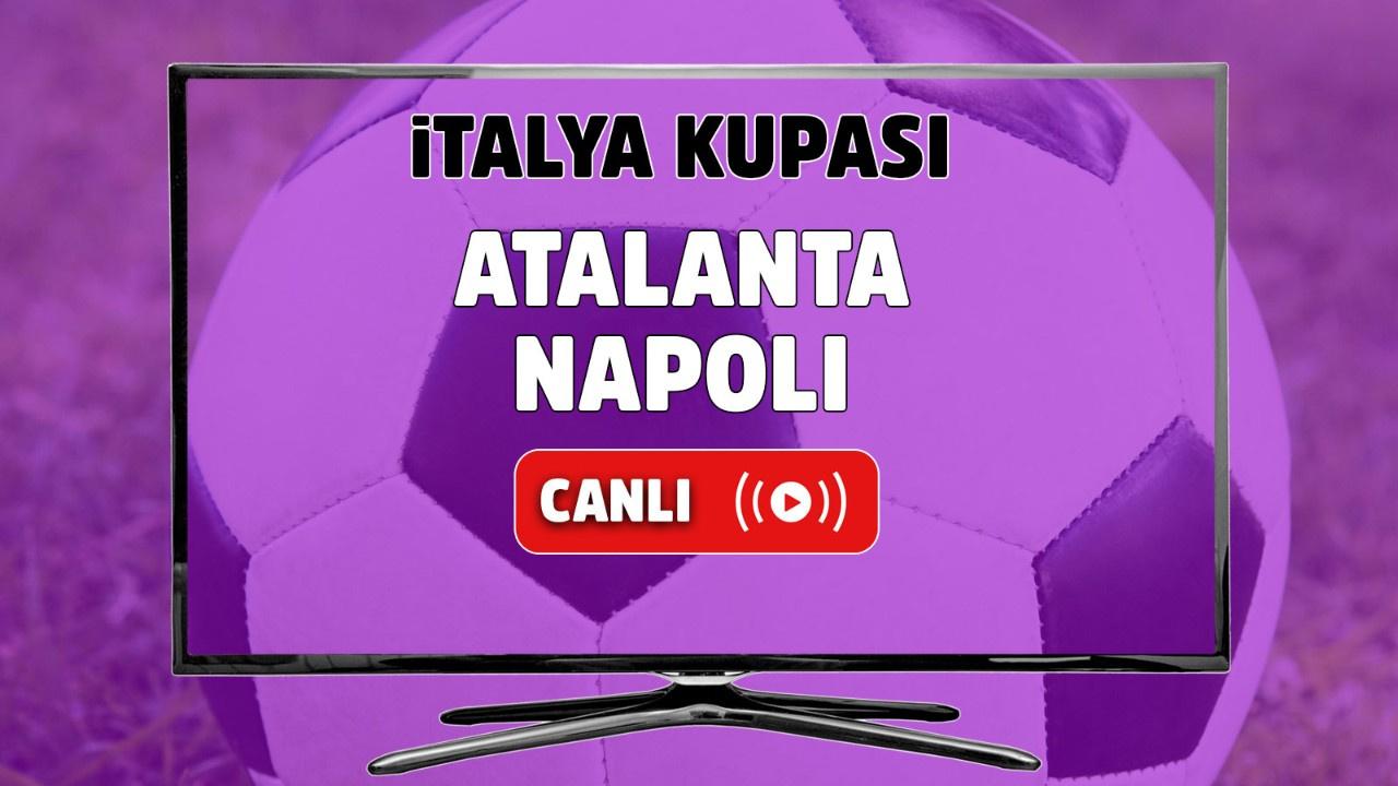 Atalanta - Napoli Rövanş Maçı Canlı