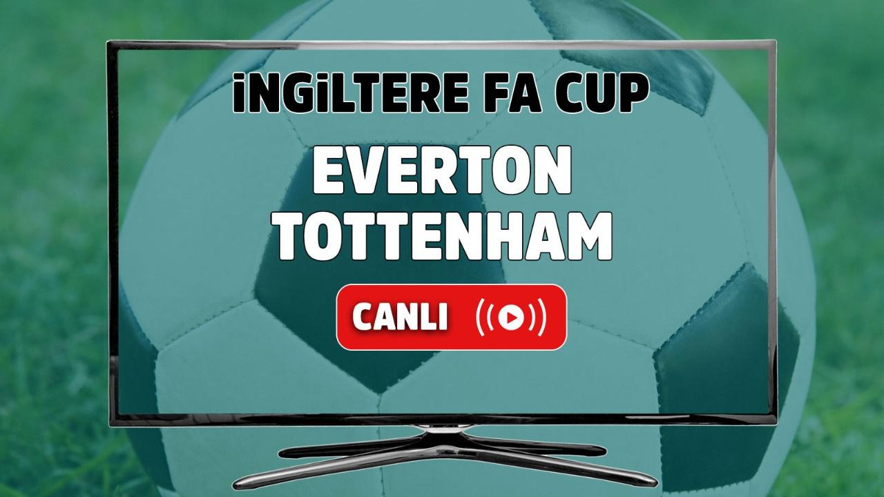 Everton – Tottenham Maçı Canlı