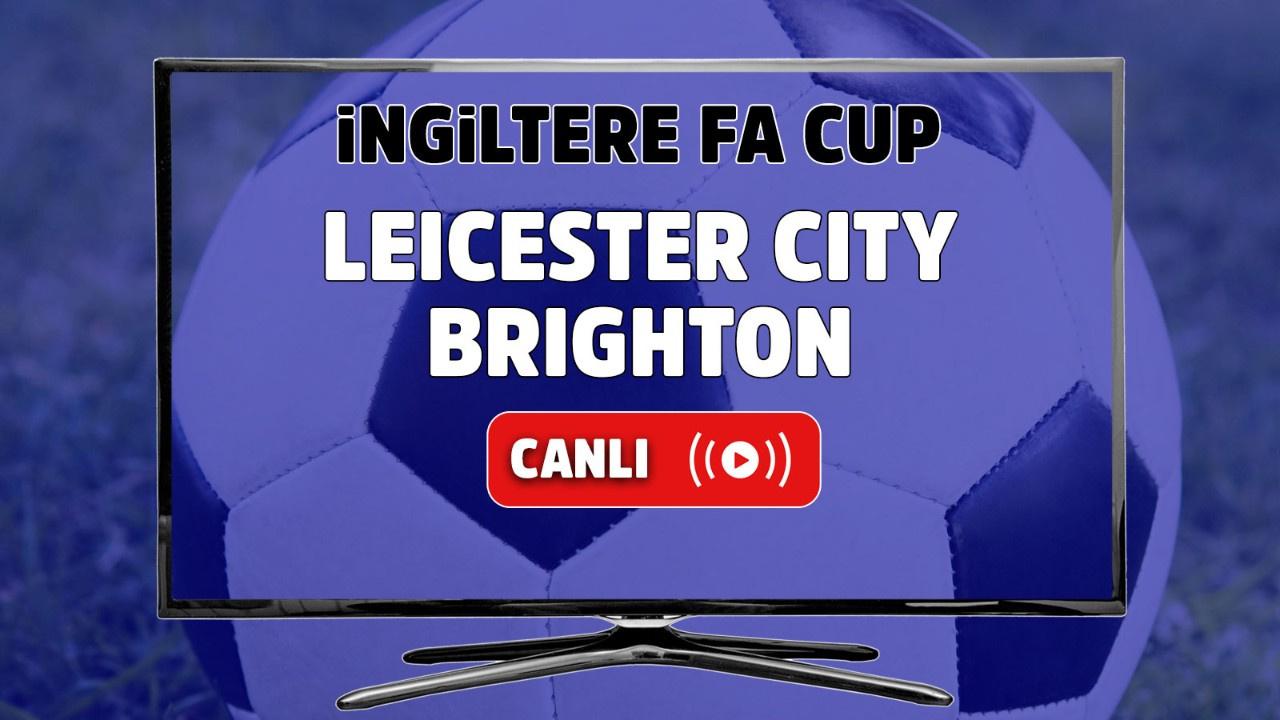 Leicester City – Brighton Maçı Canlı