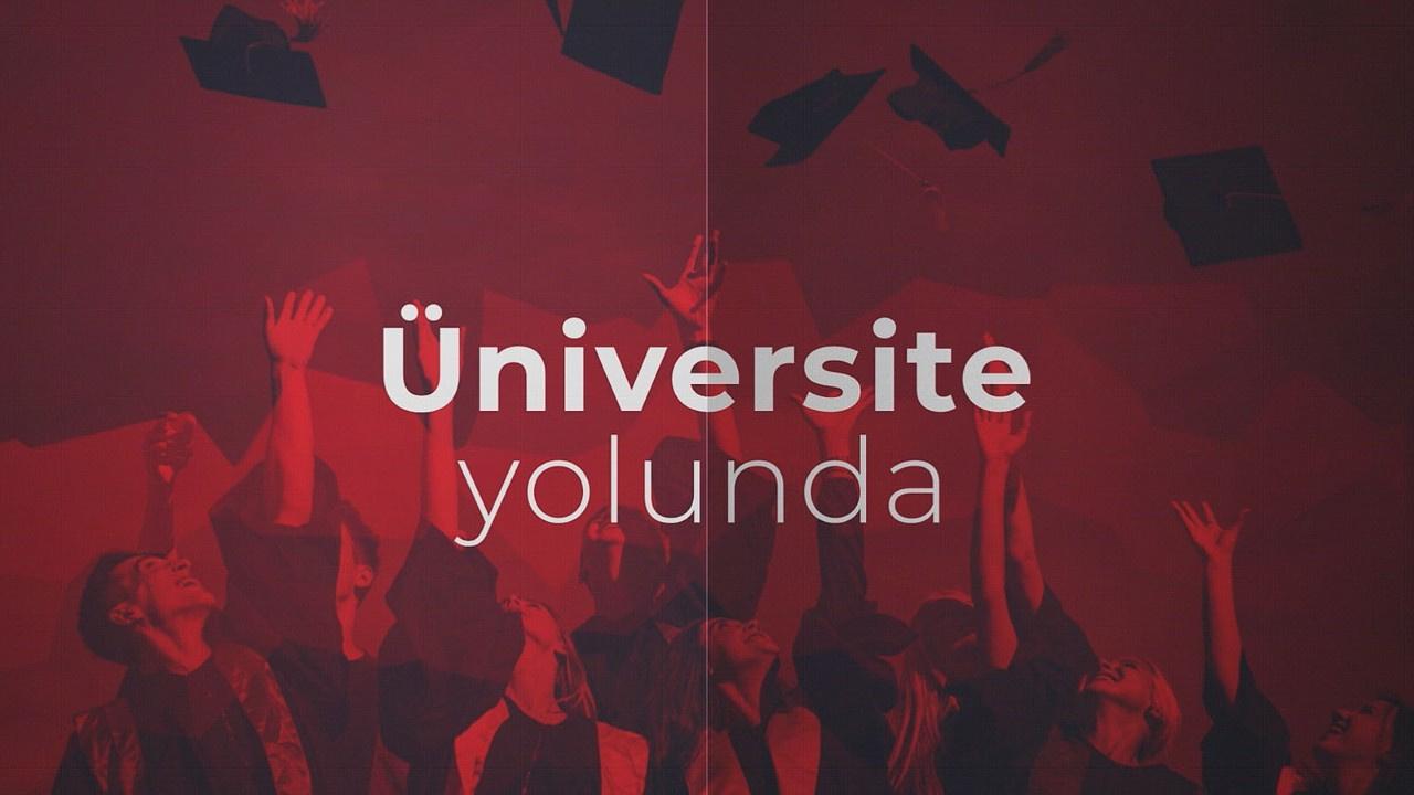Üniversite Yolunda