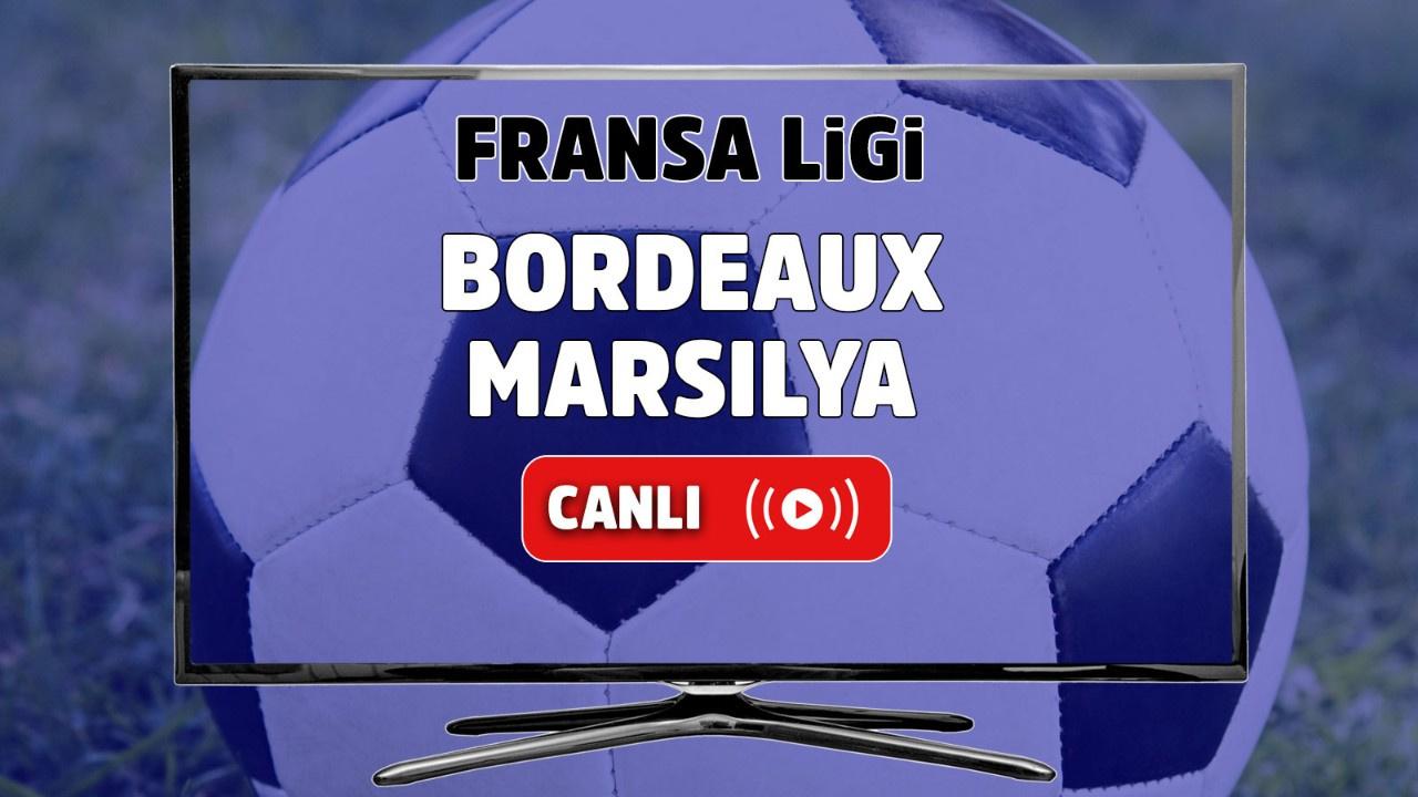 Bordeaux - Marsilya Canlı
