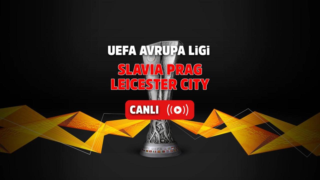 Slavia Prag – Leicester City Canlı