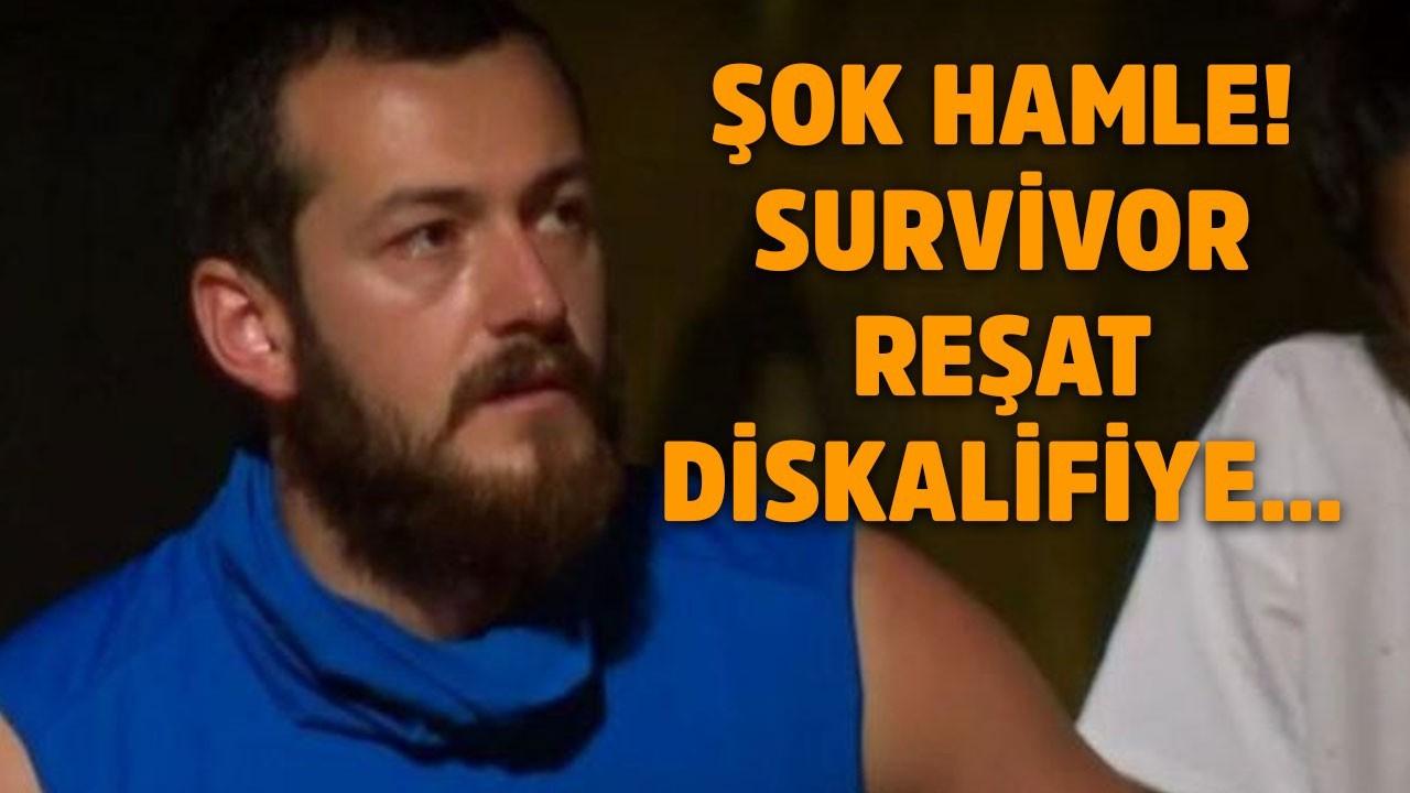 Survivor Reşat, diskalifiye edildi!