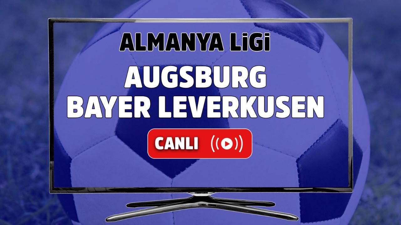 Augsburg – Bayer Leverkusen Canlı