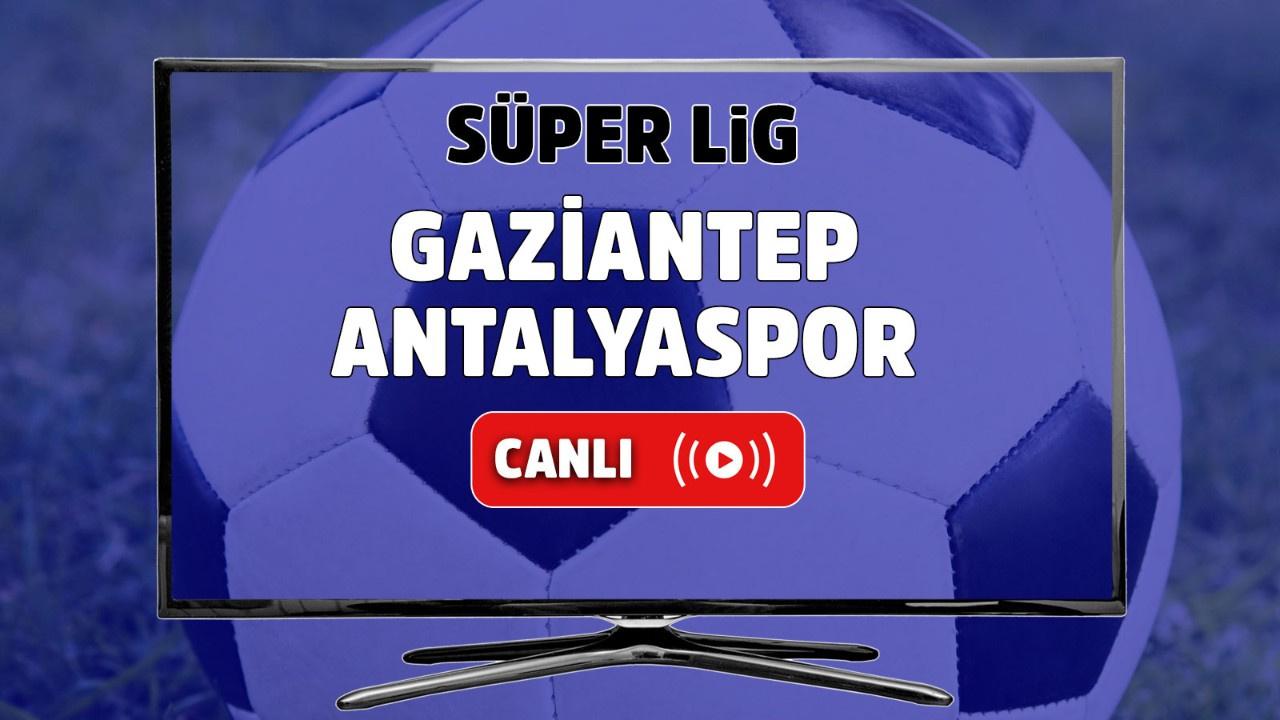 Gaziantep – Antalyaspor Canlı