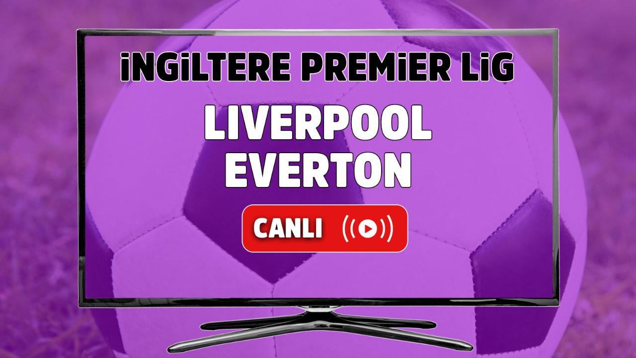 Liverpool – Everton Canlı