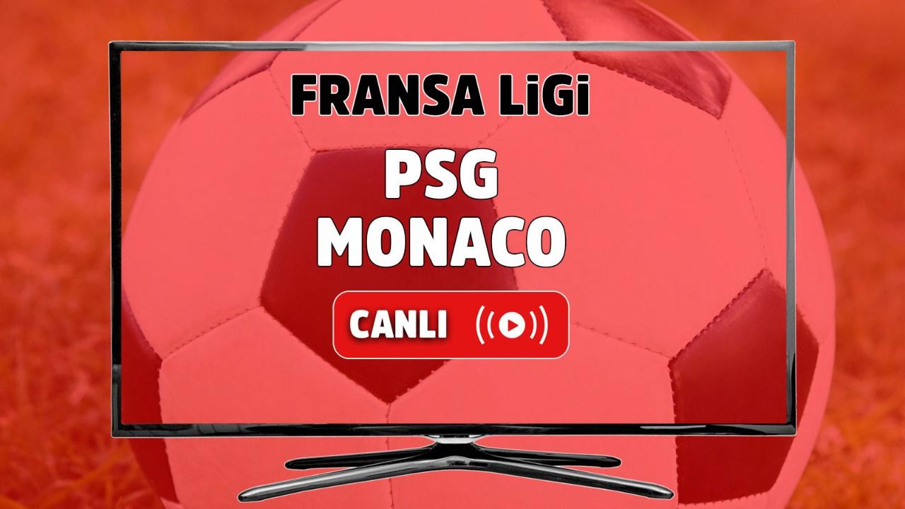 PSG - Monaco Canlı