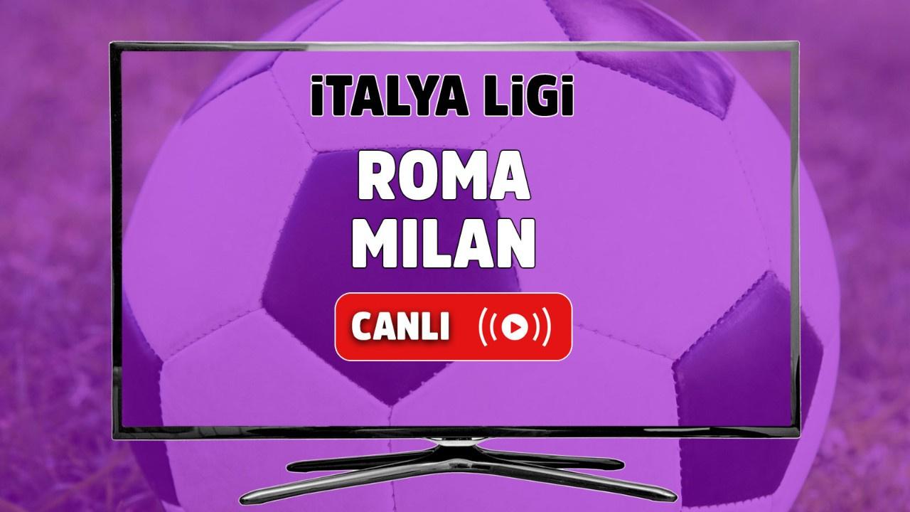 Roma - Milan Canlı